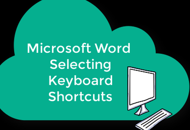 Microsoft Word Selecting Keyboard Shortcuts