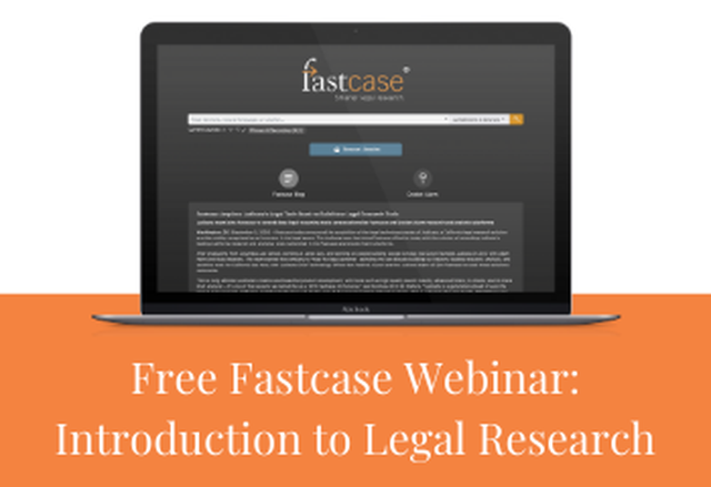 Introduction to Legal Research on Fastcase - Presented by: Fastcase - May 20 - 1 PM EST