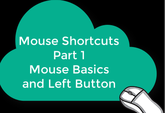 Mouse Basics: Left Button Tips and Tricks