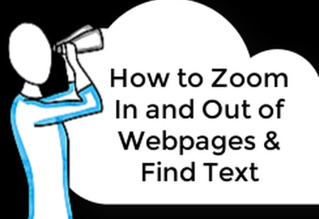 How to Zoom In/Out of Webpages and Find Text