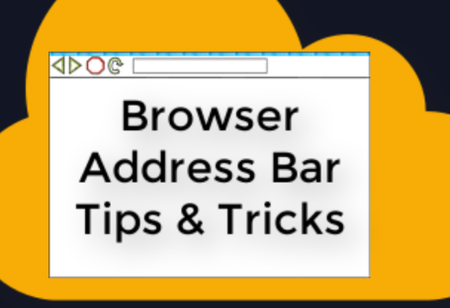Browser Address Bar Tips and Tricks