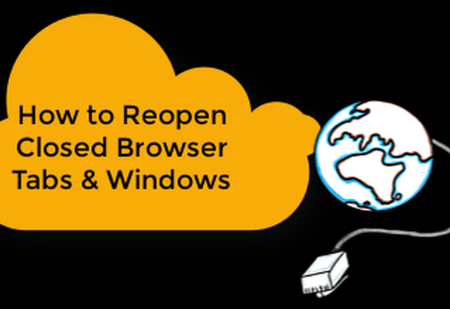 How to Retrieve Closed Browser Tabs or Windows